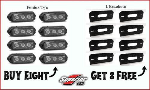 8 Feniex T3's & 8 L Brackets